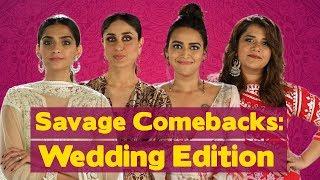 Video Savage Comebacks To Things You Hear At Weddings | Veere Di Wedding | MissMalini MP3, 3GP, MP4, WEBM, AVI, FLV Agustus 2018