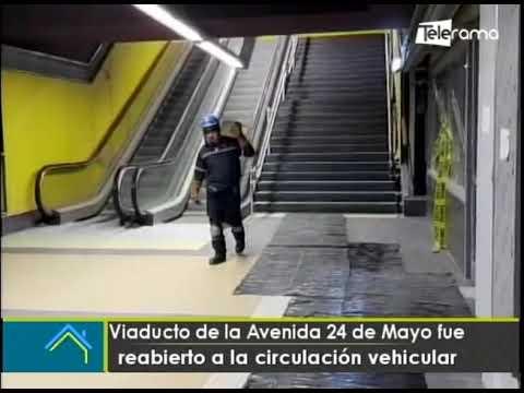 Viaducto de la Avenida 24 de Mayo fue reabierto a la circulación vehicular
