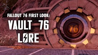 Fallout 76 First Look Part 1: Vault 76 Lore - The Events Leading Up to Reclamation Day