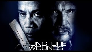 Nonton A Certain Justice Aka  Puncture Wounds  2014  Cung Le Kill Count Film Subtitle Indonesia Streaming Movie Download