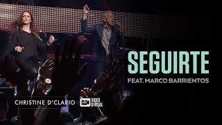 Christine DClario  Seguirte  feat. Marco Barrientos