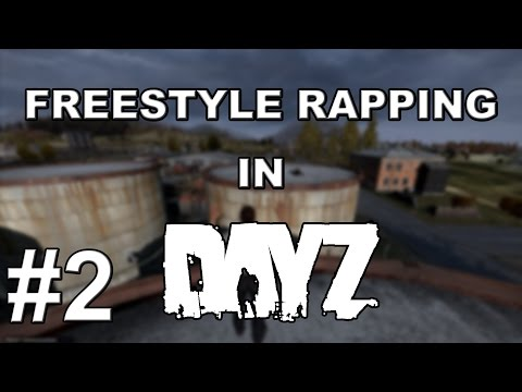 rapping - Hello everyone! My name's Fitz, and welcome to Part 2 of Freestyle Rapping to People in Dayz. Liked the video? Leave a like, they are always appreciated and help me know what you want to...