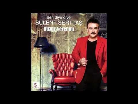 Bülent Serttaş-La Bize Her Yer Ankara 2013[© FA Müzik]