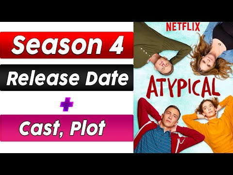 Atypical Season 4 Release Date, Cast, Plot and Update Details 2020 [Explained In English]