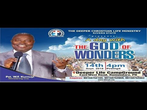 A DAY WITH THE GOD OF WONDERS WITH PASTOR W.F.KUMUYI