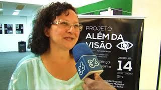 GIRO 36 CULTURA | EXPOSIÇÃO PROJETO ALÉM DA VISÃO NO SIDER SHOPPING