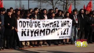 ODTÜ'DE NAMAZ KILANLARA YAPILAN SALDIRIYI ÖMÜ'LÜ ÖĞRENCİLER PROTESTO ETTİ