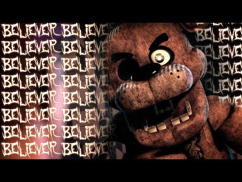 Video [SFM FNAF] BELIEVER - FNaF Animation of the Imagine Dragons Song download in MP3, 3GP, MP4, WEBM, AVI, FLV January 2017