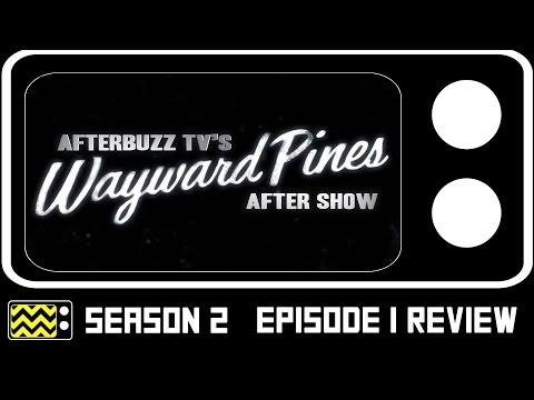 Wayward Pines Season 2 Episode 1 Review & After Show | AfterBuzz TV