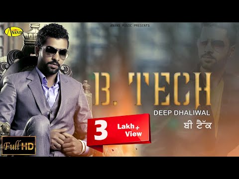 "B.Tech Deep Dhaliwal "" Brand New "" [ Official Video ] 2014 – Anand Music"