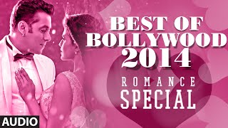 image of Best of Bollywood - 2014 (Romance Special) | Bollywood Songs | Best Romantic Songs (Jan'14-July'14)