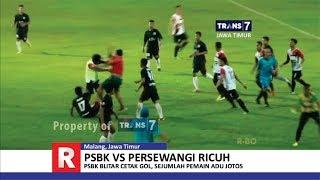 Video TRANS7 JAWA TIMUR - Adu Jotos!! Laga Liga 2 PSBK Blitar vs Persewangi Banyuwangi MP3, 3GP, MP4, WEBM, AVI, FLV Juli 2018