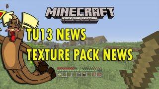 TU13 News/Texture pack News (Minecraft Xbox 360)