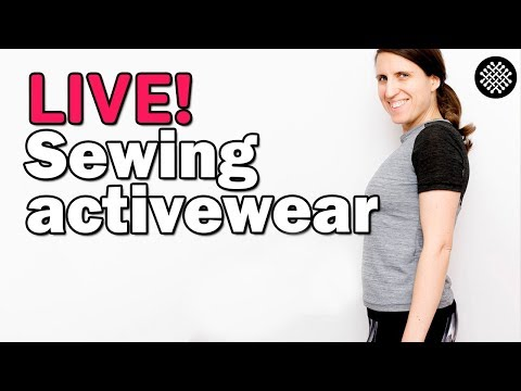Live: Sewing Activewear
