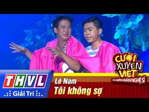 Cười xuyên Việt Phiên bản nghệ sĩ 2016 Tập 7 full phần 1