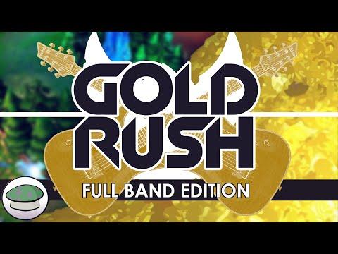 Gold Rush (Full Band Edition) [Original Song]