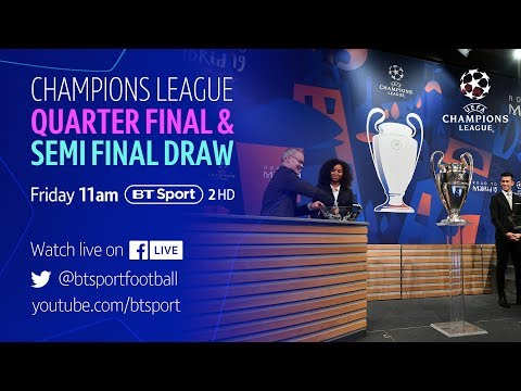 Full Champions League Quarter-Final and Semi-Final Draw