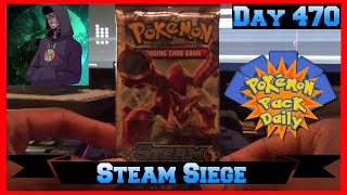 Pokemon Pack Daily Steam Siege Booster Opening Day 470 - Featuring A Cloud Called Klaus by ThePokeCapital