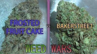 WEED WARS: Bakerstreet vs Frosted Fruit Cake by Urban Grower
