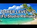Other Level ID - (FL STUDIO REMAKE) @ Tomorrowland 2015