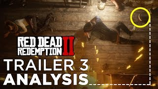 Red Dead Redemption 2: Trailer 3 ANALYSIS & What You Might've Missed!