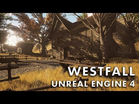 Westfall in Unreal Engine 4