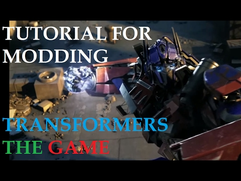 [Epic Modding] Transformers The Game: Modding Tutorial (weapons, special abilities,size, A.I vs A.I)