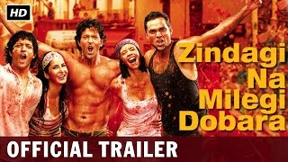 Nonton Zindagi Na Milegi Dobara | Official Trailer | Hrithik Roshan, Farhan Akhtar, Abhay Deol Film Subtitle Indonesia Streaming Movie Download