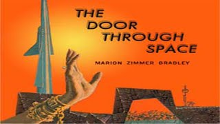The Door Through Space ♦ By Marion Zimmer BRADLEY ♦ Science Fiction Audiobook