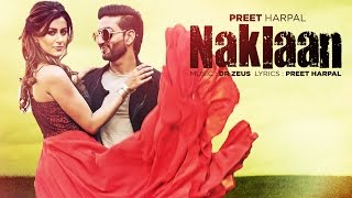 Video Preet Harpal: Naklaan (Video Song) | Dr Zeus | Case | Latest Punjabi Songs 2016 | T-Series MP3, 3GP, MP4, WEBM, AVI, FLV Oktober 2018