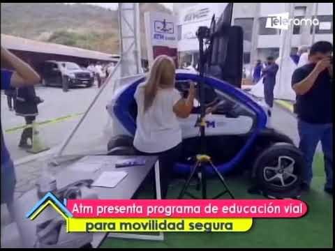 ATM presenta programa de educación vial para movilidad segura