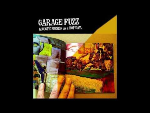 Garage Fuzz - The Morning Walk (Acoustic)