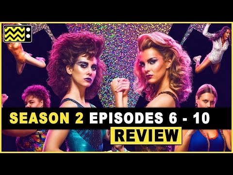 Glow Season 2 Episodes 6 - 10 Review & After Show with Lady Godiva