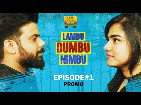 Lambu Dumbu Nimbu Episode 1 - Promo || New Comedy Web Series || Lol Ok Please