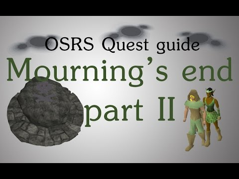 [OSRS] Mourning's end part 2 quest guide (видео)