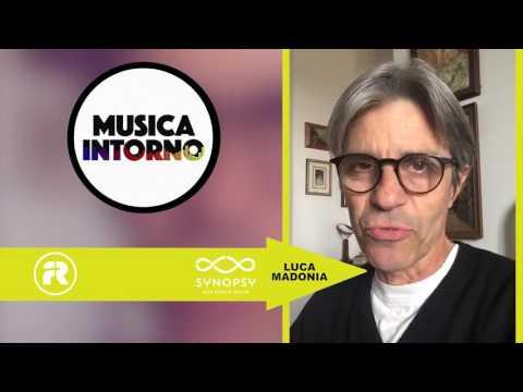 """""""Dicono di Noi…"""" – LUCA MADONIA – Musica Intorno"""