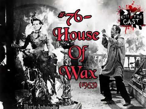 #76  House of Wax 1953