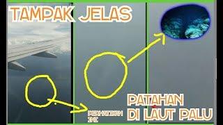 Video Astagfirullah,  (menit ke 3.54 & 4.03). Patahan dalam laut P4lu terlihat dari pesawat MP3, 3GP, MP4, WEBM, AVI, FLV Juni 2019