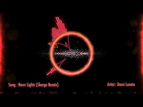 Demi Lovato – Neon Lights (Skorge Remix)