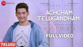 Video Achcham Telugandham - Full Video - Spyder | Mahesh Babu, Rakul Preet | AR Murugadoss |Harris Jayaraj MP3, 3GP, MP4, WEBM, AVI, FLV Juli 2018