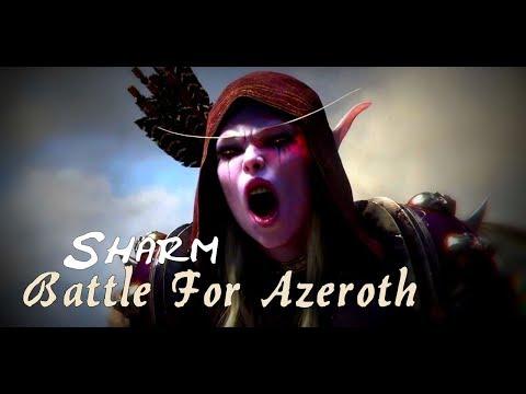 Sharm ~ Battle For Azeroth