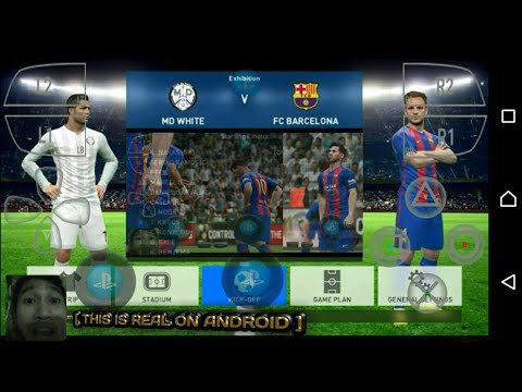 "Gameplay PES 2017 - 2018 - 2019 - 2020 ""NO PPSSPP [ THIS IS REAL ON ANDROID ]"