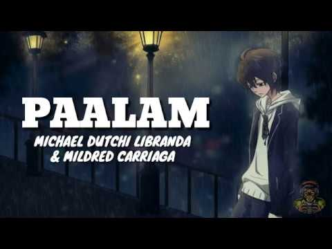 Paalam - Michael Dutchi Libranda & Mildred Carriaga (Lyrics Video)
