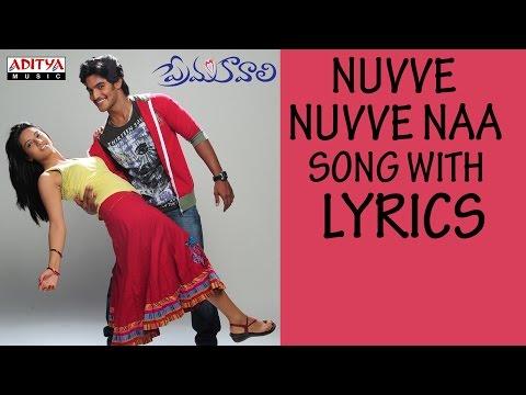 Video Prema Kavali Full Songs With Lyrics - Nuvve Nuvve Naa Song - Aadi, Isha Chawla download in MP3, 3GP, MP4, WEBM, AVI, FLV January 2017