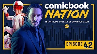 CB NATION Episode #42: Keanu Reeves MCU Role & Toy Story 4 Review by Comicbook.com