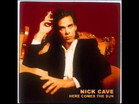 Tekst piosenki Nick Cave - Here Comes The Sun po polsku