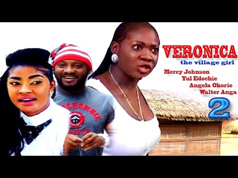 Veronica The Village Girl Season 2 - Latest Nigerian Nollywood Movie