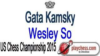 GM Gata Kamsky vs GM Wesley So US Chess Championship 2015