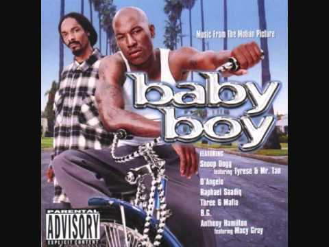 Tyrese - Just a Baby Boy (ft. Snoop Dogg & Mr. Tan)