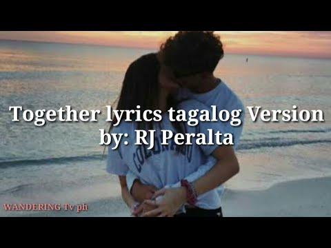 Ne_yo - TOGETHER Lyrics Tagalog version | by: RJ Peralta